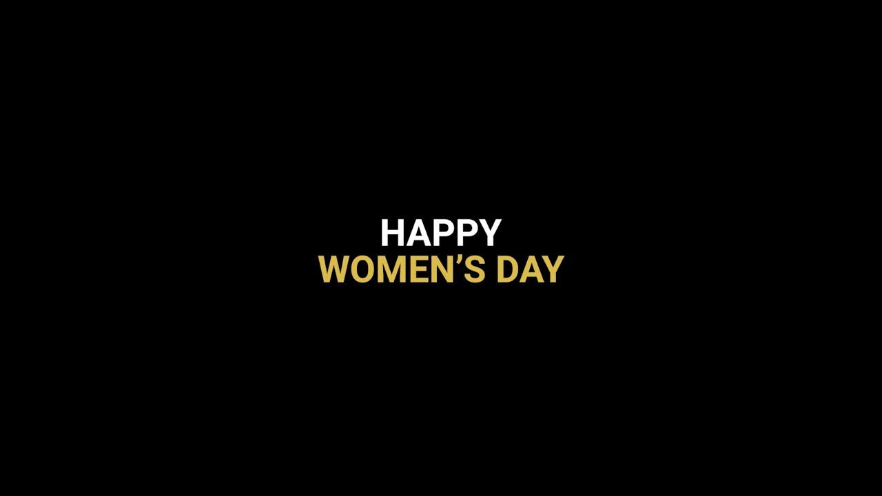 Women make it possible. Happy Women's Day!
