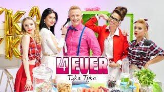 4ever - Tyka tyka (Oficjalny teledysk)