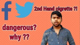 Privacy on social media is like second-hand smoke ? Why Facebook Twitter Are Dangerous ??