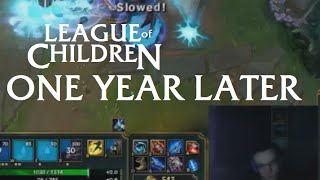 League Of Children: ONE YEAR LATER