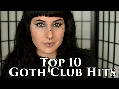 My Top 10 Goth Club Hits