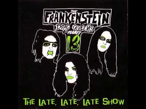 Frankenstein Drag Queens from Planet 13 - The Wolfman Stole my Baby mp3