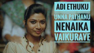 #tamilsong Adi ethuku unna pathanu nenaika vaikuraye | Reels