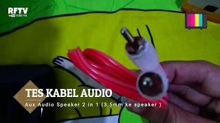 Download Video Tes kabel aux audio speaker 2 in 1 (3.5mm ke speaker) MP3 3GP MP4