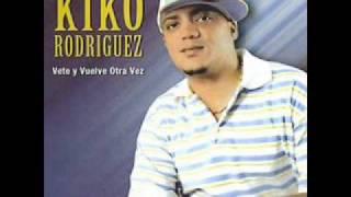Kiko Rodriguez - Un Beso