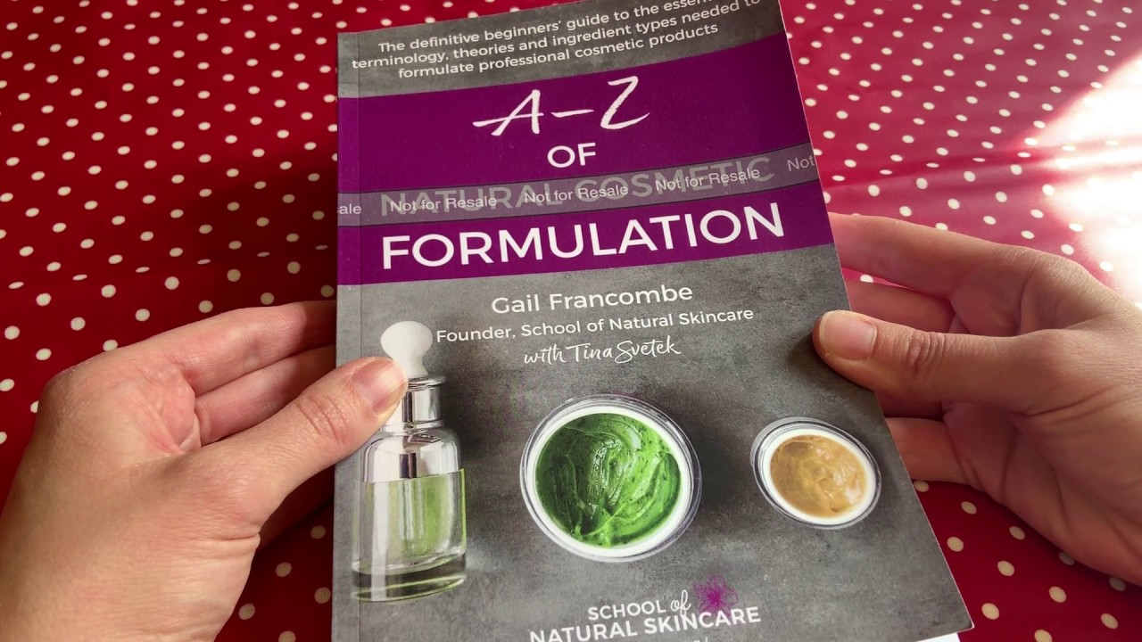Look inside the A-Z of Natural Cosmetic Formulation book
