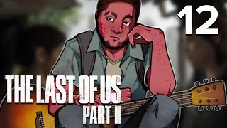 [12] The Last of Us Part II w/ GaLm