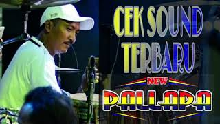 Download lagu Cek Sound New Pallapa Terbaru Ramayana MP3
