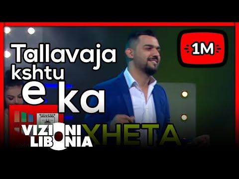 Xheta -  Tallavaja kshtu e ka (Official 2017)