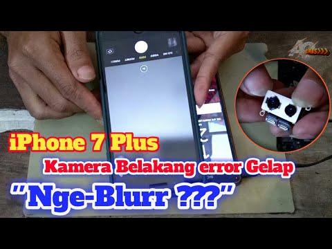 IPhone 7 Plus Kamera Belakang Gelap Hitam Blurr Error - Solusi Jitu !