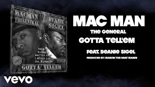 Mac Man the General - Gotta Tell