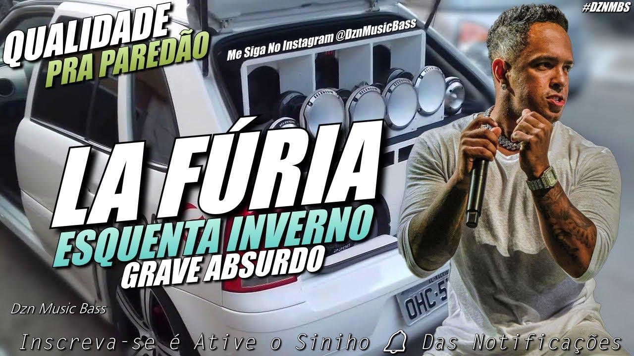 LA FÚRIA - ESQUENTA INVERNO - MUSICAS NOVAS - QUALIDADE PRA PAREDÃO - MÉDIOS GRAVES - GRAVE BASS #CD