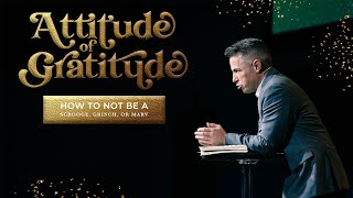 Attitude Of Gratitude - Week One | Pastor Josh Teis