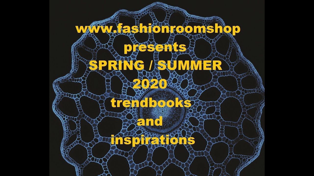 Fashion Trends Spring / Summer 2020