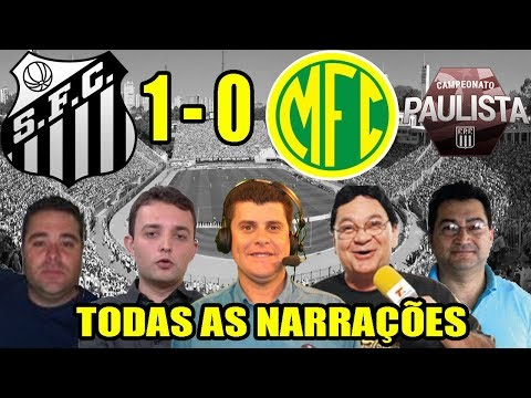 Todas as narrações - Santos 1 x 0 Mirassol / Paulistão 2019
