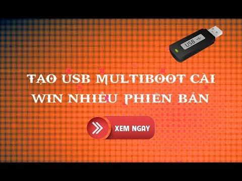 Huớng dẫn tạo USB Multiboot cài Win nhiều phiên bản [Legacy]