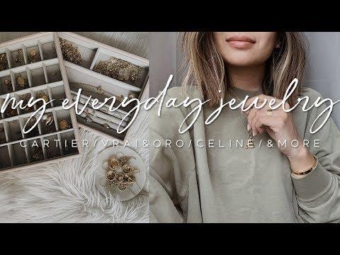 MY EVERYDAY JEWELRY | CARTIER LOVE BRACELET + RINGS, CÉLINE ALPHABET NECKLACE, & MORE
