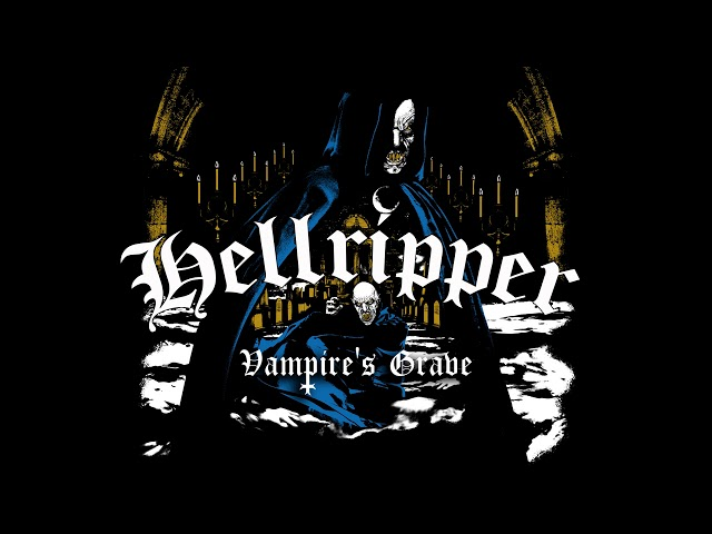 Hellripper - Vampire's Grave (The Affair Of The Poisons 2020)