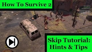 Beginners Guide to How to Survive 2