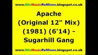 "Apache (Original 12"" Mix) - Sugarhill Gang"
