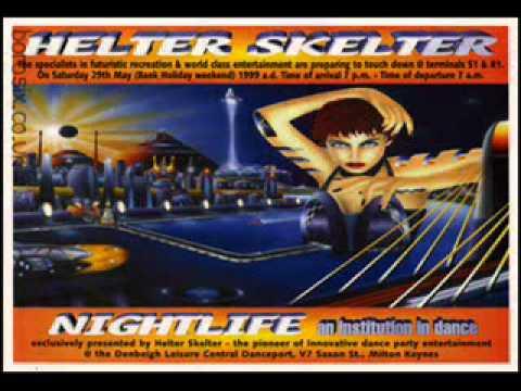 Dj Hype Helter Skelter Nightlife 1999