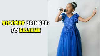 Victory Brinker - To Believe Cover