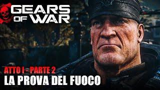 Gears of War Ultimate Edition (PC) | Walkthrough ITA - Parte 2: LA PROVA DEL FUOCO