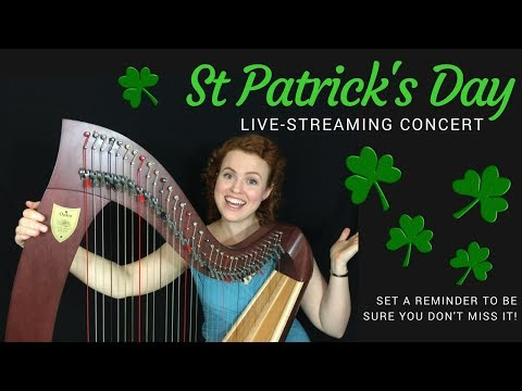 Live-streaming Concert March - St Patrick's Day!