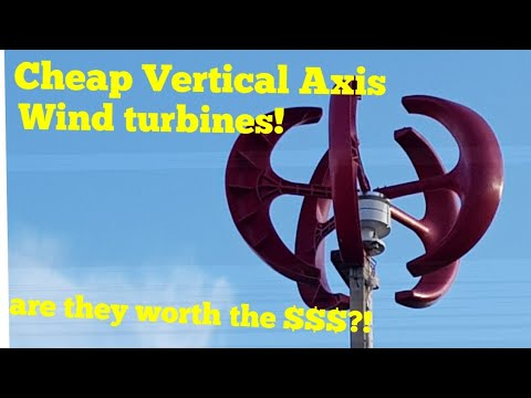 Cheap vertical axis wind turbines! Are they worth the money?