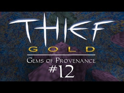 Let's Play Thief Gold: Gems of Provenance - FM / Fan Mission Gameplay - 12 - Fatigue & Exasperation