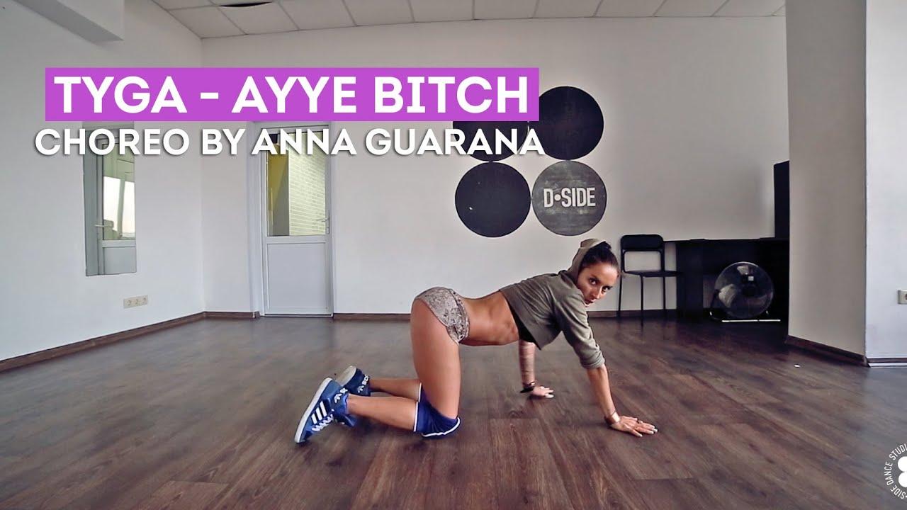 Bitches Be Like Twerk Tyga - Ayye Bit...
