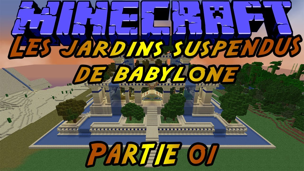 Minecraft construction des jardins suspendus de babylone for Jardin suspendu