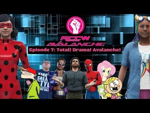 rccw-avalanche-episode-7:-total!-drama!-avalanche!-(2k19-season-premiere)