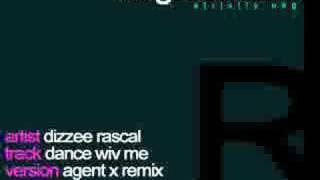 Dizzee Rascal - Dance Wiv Me (Agent X Remix)