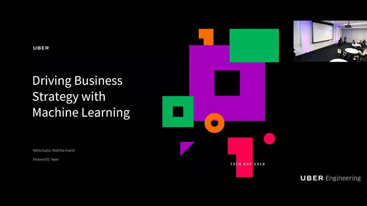 Uber Tech Day: Driving Business Strategy with Machine Learning