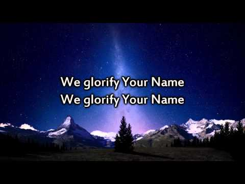 Hillsong - We Glorify Your Name - Instrumental with lyrics