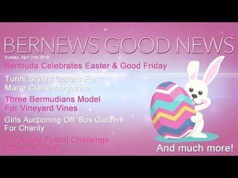 "Bernews ""Good News"" Sunday Spotlight, April 21, 2019"