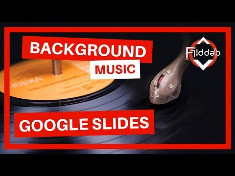 How To Add Background Music To Your Google Slides