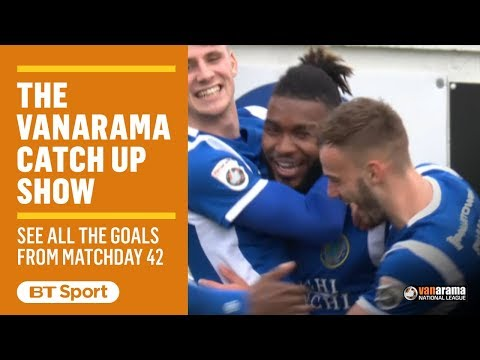 Vanarama National League Highlights: Matchday 42