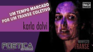 "Manifesto ""Transe"" por Karla Dalvi"