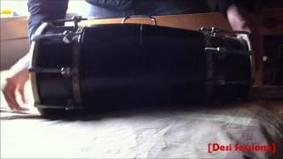 [Desi Sessionz] - Dholki/Naal Beats