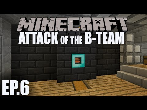 Attack of the B-Team! | Episode 6: Project Red - Transportation Pipes