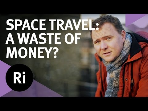 is space exploration really worth it