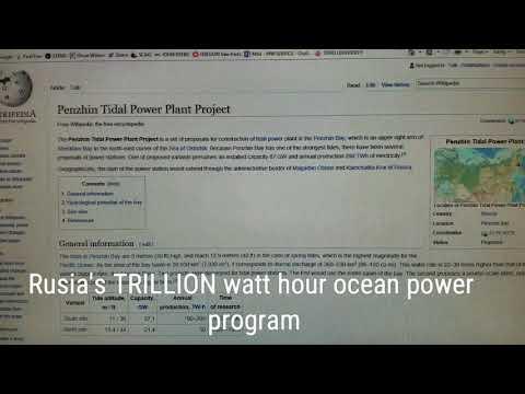 RUSSIA'S twh ocean power program trillion watt hour water power Wikipedia video leaked green energy