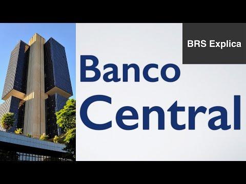 O que é o Banco Central e o que isso tem a ver com você?