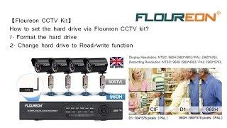 【Floureon CCTV Kits】How to set the hard drive via Floureon CCTV KIT