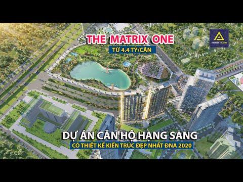 🔰Dự án căn hộ hạng sang có thiết kế đẹp nhất ĐNA năm 2020 - The Matrix One giá từ 4.4 tỷ [BDS30-TV]