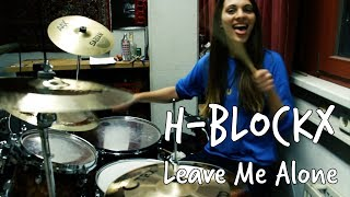 Leave Me Alone - H-Blockx (Drum Cover by Verry on Drums)