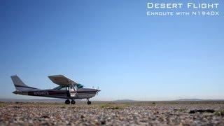 Desert Flight - Enroute with N1940X [English Version]