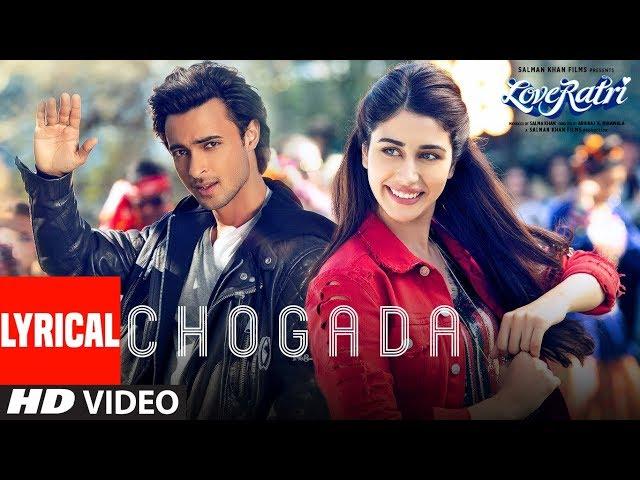 Chogada With Lyrics  | Loveyatri | Aayush Sharma | Warina Hussain | Darshan Raval, Lijo-DJ Chetas